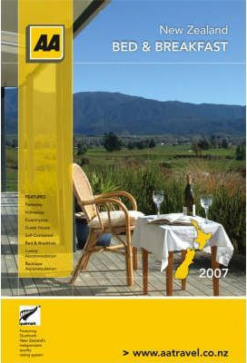 AA NZ 2007 Bed & Breakfast Guide