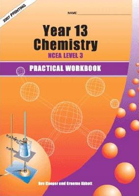 Year 13 (NCEA Level 3) Chemistry Practical Workbook : Bev