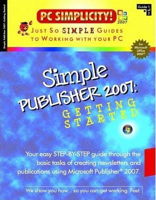 Simple Publisher 2007  Getting Started