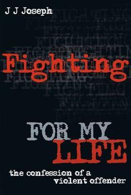 Fighting for My Life