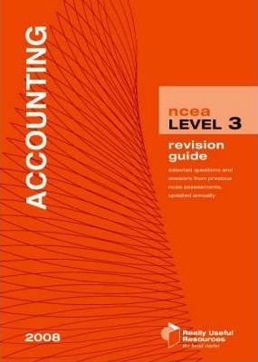NCEA Level 3 Accounting Revision Guide 2008
