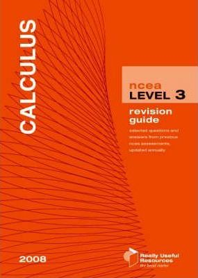 NCEA Level 3 Calculus Revision Guide 2008