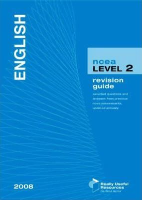 NCEA Level 2 English Revision Guide 2008