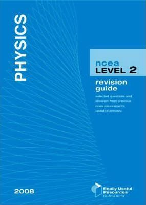 NCEA Level 2 Physics Revision Guide 2008