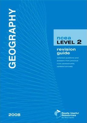 NCEA Level 2 Geography Revision Guide 2008