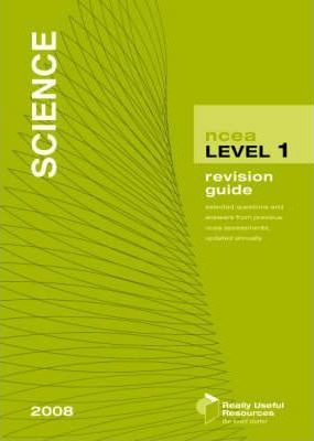 NCEA Level 1 Science Revision Guide 2008