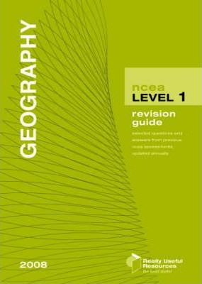 NCEA Level 1 Geography Revision Guide 2008