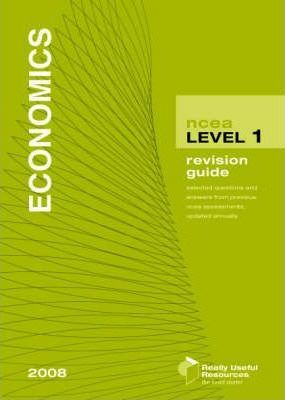 NCEA Level 1 Economics Revision Guide 2008