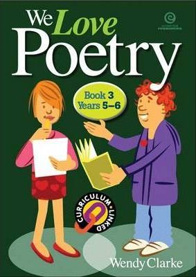 We Love Poetry Bk 3 (Years 5-6)