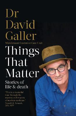 Things That Matter - Dr David Galler