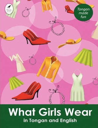 What Girls Wear in Tongan and English Cover Image