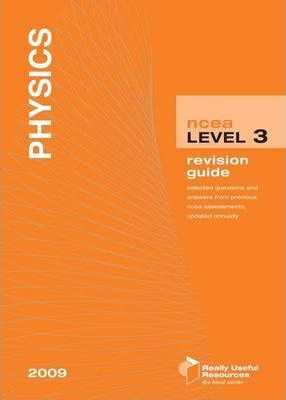 NCEA Level 3 Physics Revision Guide