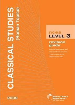 NCEA Level 3 Classical Studies Roman Topics Revision Guide