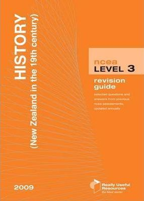 NCEA Level 3 History New Zealand 19th Century Revision Guide