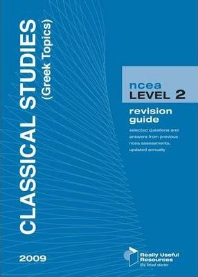 NCEA Level 2 Classical Studies Greek Topics Revision Guide