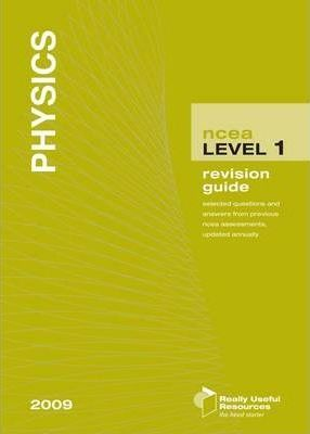 NCEA Level 1physics Revision Guide