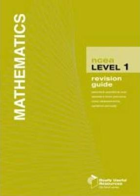 NCEA Level 1 Mathematics Revision Guide 2010
