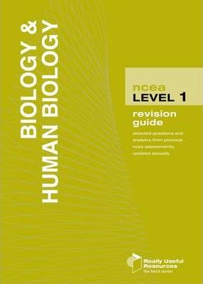 NCEA Level 1 Biology and Human Biology Revision Guide 2010