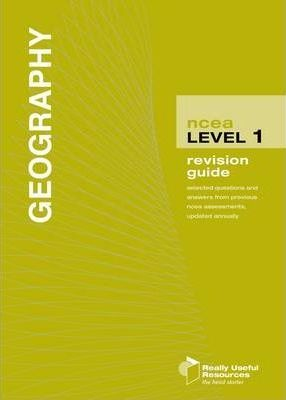 NCEA Level 1 Geography Revision Guide 2010