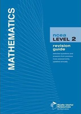 NCEA Level 2 Mathematics Revision Guide 2010