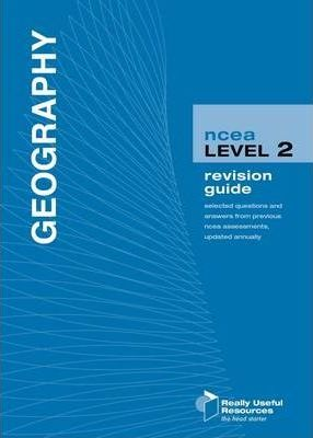 NCEA Level 2 Geography Revision Guide 2010