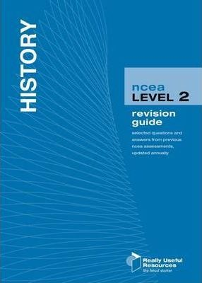 NCEA Level 2 History Revision Guide 2010