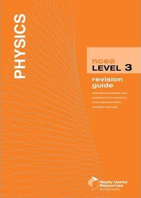 NCEA Level 3 Physics Revision Guide 2010