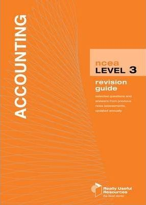 NCEA Level 3 Accounting Revision Guide 2010