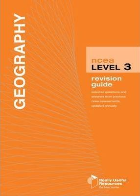 NCEA Level 3 Geography Revision Guide 2010