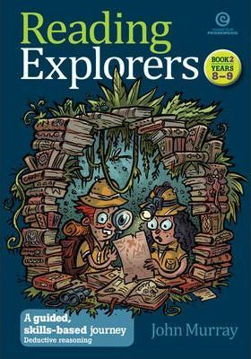 Reading Explorers A Guided, Skills-Based Journey