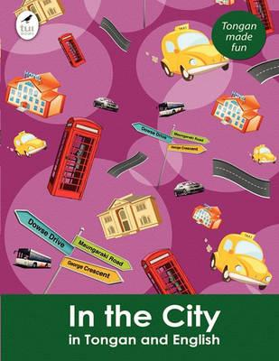 In the City in Tongan and English Cover Image