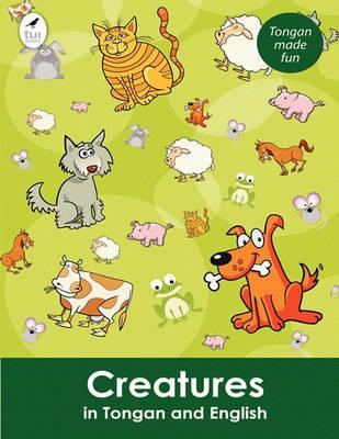 Creatures in Tongan and English Cover Image