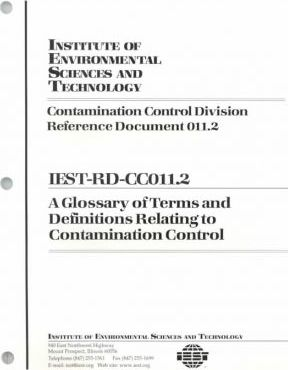Iest-Rd-Cc011.2 - A Glossary of Terms and Definitions Relating to Contamination Control