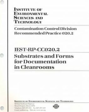 Iest-Rp-Cc0020.2 - Substrates and Forms for Documentation in Cleanrooms
