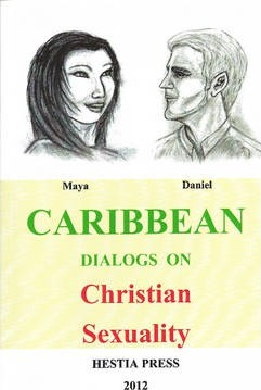 Caribbean Dialogs on Christian Sexuality