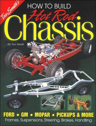 How to Build Hot Rod Chassis-Smith