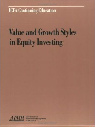 Value and Growth Styles in Equity Investing