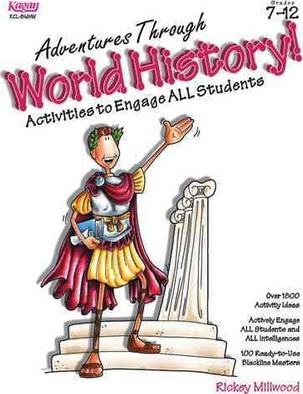 Adventures Through World History! Activities to Engage All Students