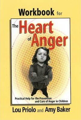 Workbook for the Heart of Anger