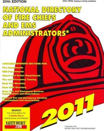 National Directory of Fire Chiefs and Ems Administrators 2011