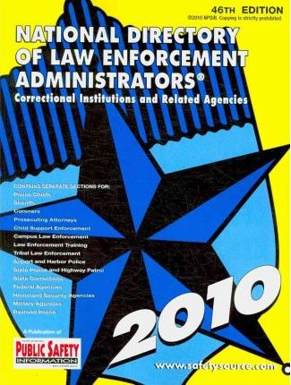 National Directory of Law Enforcement Administrators 2010