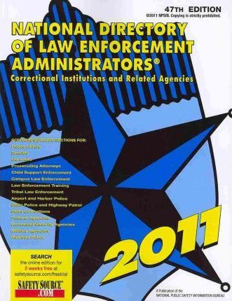 National Directory of Law Enforcement Administrators 2011
