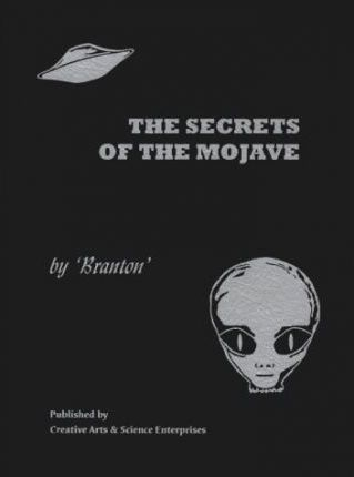The Secrets of the Mojave, Or, the Conspiracy Against Reality
