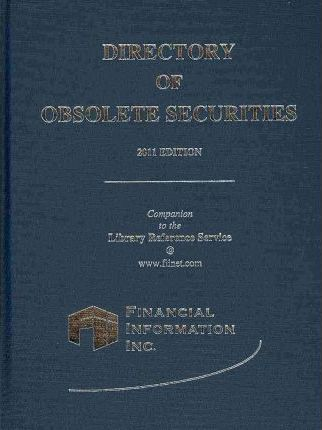 Directory of Obsolete Securities 2011