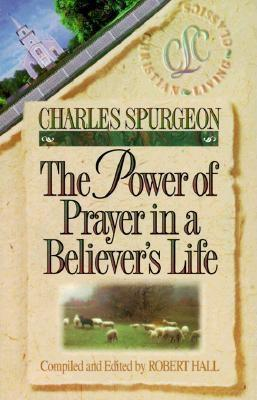 The Power of Prayer in a Believer's Life Cover Image
