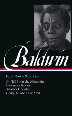 James Baldwin: Early Novels and Stories