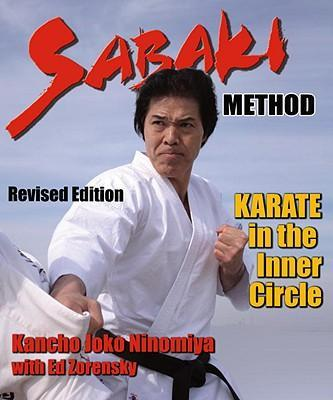 Sabaki Method : Karate in the Inner Circle – Kancho Ninomiya