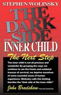 The Dark Side of the Inner Child : The Next Step