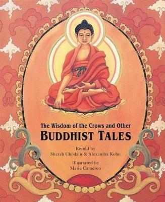 "The ""Wisdom of Crows"" and Other Buddhist Tales"