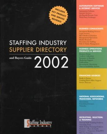 Staffing Industry Supplier Directory & Buyers Guide 2002